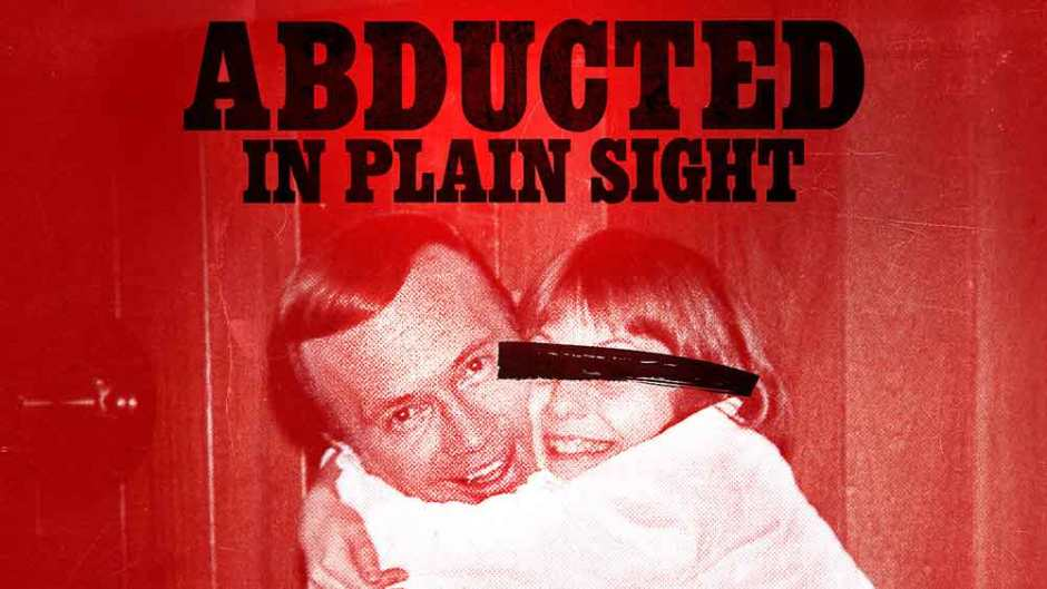 abducted-in-plain-sight-netflix